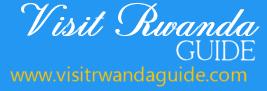 Visit Rwanda Guide